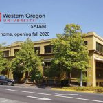 """Photo of Vick Building in Salem with WOU:Salem logo and text reading """"permanent home, opening fall 2020"""""""