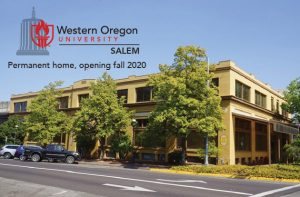 "Photo of Vick Building in Salem with WOU:Salem logo and text reading ""permanent home, opening fall 2020"""