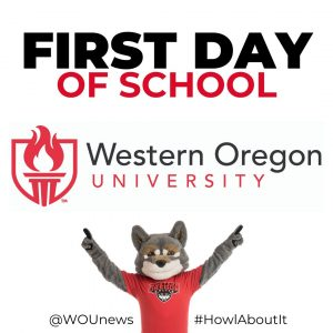 First day of school at Western Oregon University square graphic with photo of Wolfie