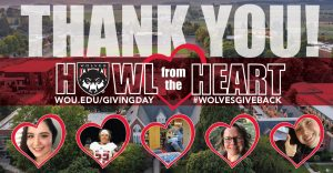 "WOU Giving Day Thank You graphic, with an aerial image of WOU in the background, and ""Howl from the Heart"" written in the middle. Students, faculty, and staff are featured in five hearts along the bottom."